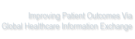 Improving Patient Outcomes Via Global Healthcare Information Exchange